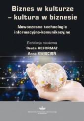 Okładka książki Biznes w kulturze - kultura w biznesie Reformat Beata,Kwiecień Anna