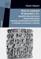Okładka książki Ensi w czasach III dynastii z Ur Marek Stępień