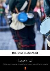Okładka książki Lambro. Powstańca grecki. Powieść poetyczna w dwóch pieśniach Juliusz Słowacki