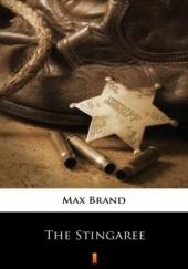 Okładka książki The Stingaree Max Brand