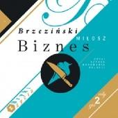 Okładka książki Biznes czyli sztuka budowania relacji czyli bryki z życia Miłosz Brzeziński