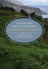 Okładka książki Sustainable development in peripheral regions Mirosława Czerny,Doroszewicz Wojciech