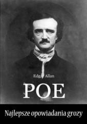 Okładka książki Najlepsze opowiadania grozy Edgar Allan Poe