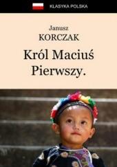 Okładka książki Król Maciuś Pierwszy. Król Maciuś na wyspie bezludnej Janusz Korczak