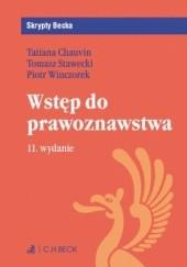 Okładka książki Wstęp do prawoznawstwa Tomasz Stawecki,Piotr Winczorek,Tatiana Chauvin