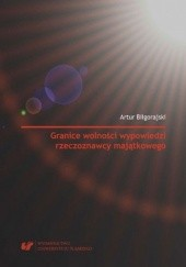 Okładka książki Granice wolności wypowiedzi rzeczoznawcy majątkowego Artur Biłgorajski