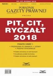 Okładka książki PIT, CIT, ryczałt 2018. Podatki część 1 Pl Infor