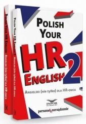 Okładka książki Polish your HR English. Angielski (nie tylko) dla HR-owca-PAKIET częć I i II Pl Infor