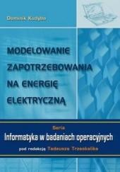 Okładka książki Modelowanie zapotrzebowania na energię elektryczną Kudyba Dominik