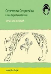 Okładka książki Czerwona Czapeczka i inne bajki braci Grimm Jacob Grimm