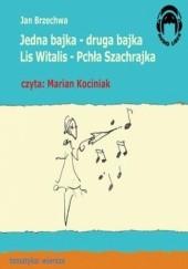 Okładka książki Jedna bajka druga bajka Lis Witalis Pchła Szachrajka Jan Brzechwa