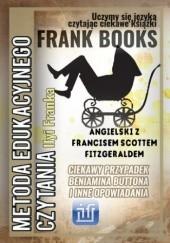 Okładka książki Ciekawy przypadek Beniamina Buttona i inne opowiadania. Angielski z Francisem Scottem Fitzgeraldem F. Scott Fitzgerald,Frank Ilya