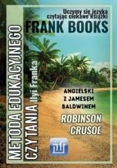 Okładka książki Robinson Crusoe. Dla dzieci. Angielski z Jamesem Baldwinem James Baldwin,Frank Ilya,Defoe Danel