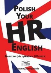 Okładka książki Polish your HR English. Angielski (nie tylko) dla HR-owca-częć I Pl Infor