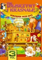 Okładka książki Olbrzymy i Krasnale cz.3. Porządek musi być! O-press
