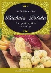 Okładka książki Regionalna Kuchnia Polska. Świętokrzyskie Marta Orłowska