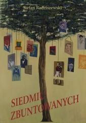 Okładka książki Siedmiu Zbuntowanych Stefan Radziszewski