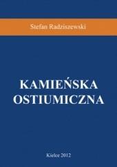 Okładka książki Kamieńska ostiumiczna Stefan Radziszewski