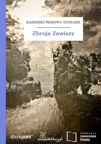 Zbroja Zawiszy Kazimierz Przerwa Tetmajer 4837043