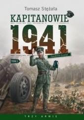 Okładka książki Kapitanowie 1941 Tomasz Stężała