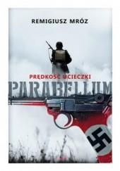 Okładka książki Parabellum 1 Prędkość ucieczki Remigiusz Mróz