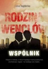 Okładka książki Rodzina Wenclów t.1 Wspólnik Lena Najdecka