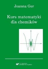 Okładka książki Kurs matematyki dla chemików. Wydanie szóste poprawione Joanna Ger