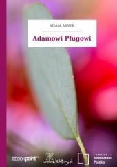 Okładka książki Adamowi Pługowi Adam Asnyk