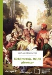 Okładka książki Dekameron,  Dzień pierwszy Giovanni Boccaccio