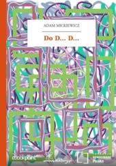 Okładka książki Do D... D Adam Mickiewicz