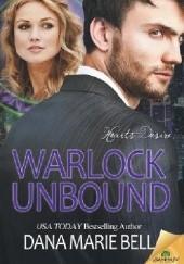 Okładka książki Warlock Unbound Dana Marie Bell