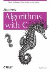 Okładka książki Mastering Algorithms with C Kyle Loudon