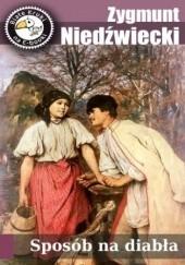 Okładka książki Sposób na diabła Zygmunt Niedźwiecki
