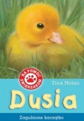 Okładka książki Dusia-zagubione kaczątko Tina Nolan
