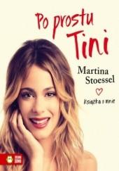 Okładka książki Po prostu Tini Martina Stoessel