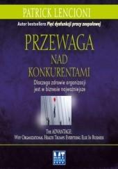 Okładka książki Przewaga nad konkurentami Patrick Lencioni