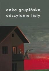 Okładka książki Odczytanie listy. Opowieści o warszawskich powstańcach Żydowskiej Organizacji Bojowej Anka Grupińska