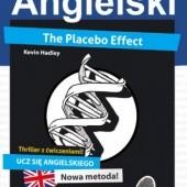 Okładka książki Placebo Effect. Angielski thriller z ćwiczeniami Kevin Hadley