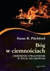 Okładka książki Bóg w ciemnościach Pitchford Susan