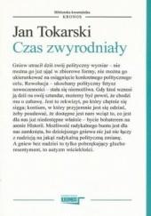 Okładka książki Czas zwyrodniały Jan Tokarski