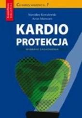 Okładka książki Kardioprotekcja Artur Mamcarz,Stanisław Kowalewski