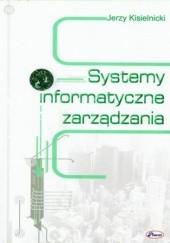 Okładka książki Systemy informatyczne zarządzania Jerzy Kisielnicki
