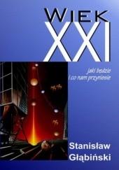 Okładka książki Wiek XXI Stanisław Głąbiński