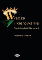 Okładka książki Władza i kierowanie Waldemar Stelmach