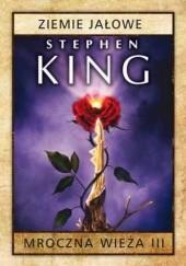 Okładka książki Mroczna Wieża III: Ziemie jałowe. Wydanie 2 Stephen King