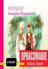 Okładka książki Wesele (Stanisław Wyspiański) - opracowanie I. Kordela Andrzej
