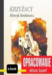 Okładka książki Krzyżacy (Henryk Sienkiewicz) - opracowanie I. Kordela Andrzej,Bodych M.