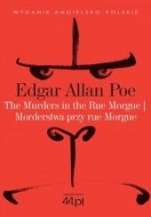 Okładka książki The Murders in the Rue Morgue. Morderstwa przy rue Morgue Edgar Allan Poe