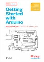 Okładka książki Getting Started with Arduino Massimo Banzi