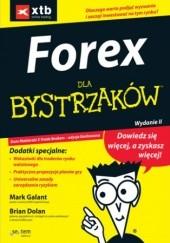 Okładka książki FOREX dla bystrzaków. Wydanie II Mark Galant,Brian Dolan
